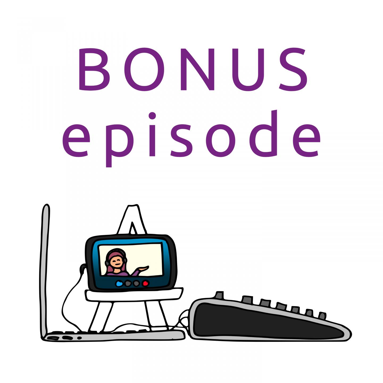 Bonus Episode: The Pandemic Special